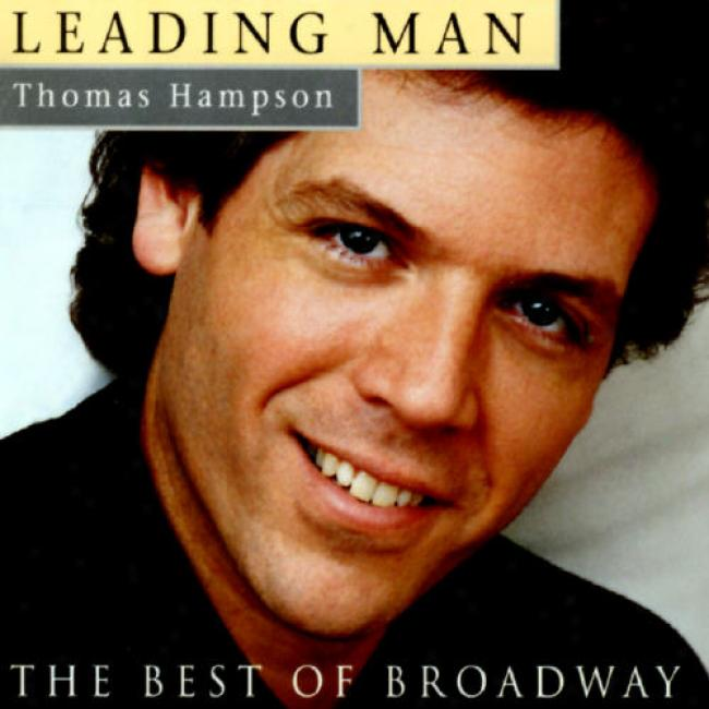 Governing Man: The Best Of Broadway Thomas Hampson