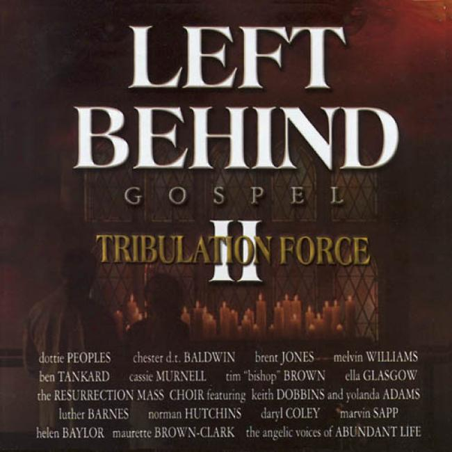Left Behind Ii : Tribulation Force - Gospel Soundtrack