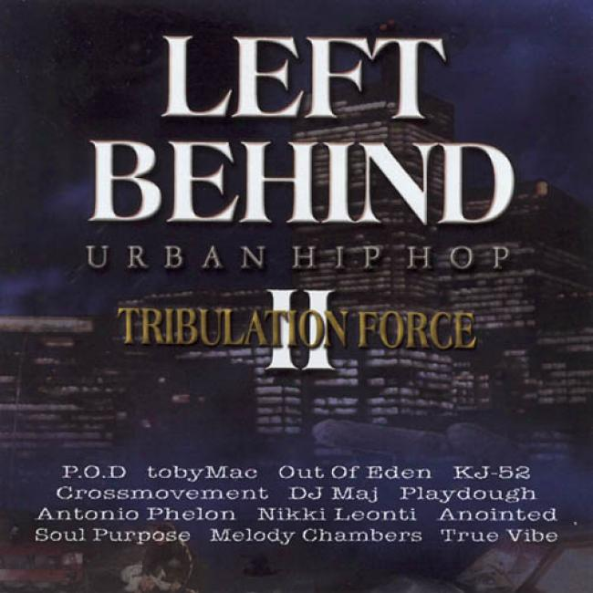 Left Behind Ii: Tribulation Force - Urban Hip Hop Soundtrack
