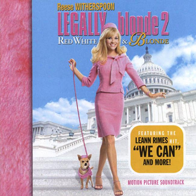 Legally Blonde 2: Red White & Blonde Soundtrack