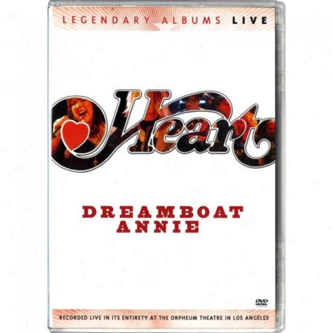 Legendary Albums Live: Dreamboat Annie (music Dvd) (amaray Case)
