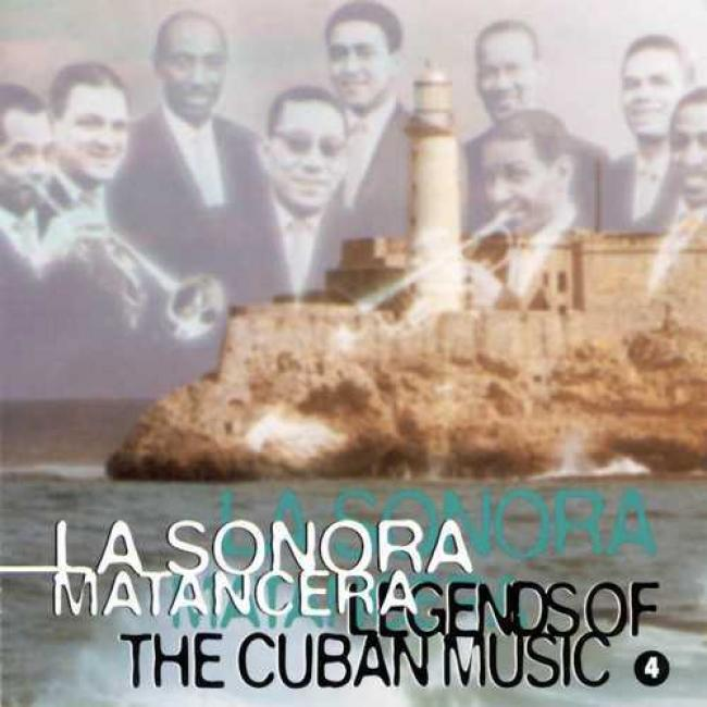 Legends Of Cuban Music Vol.4 - La Sonora Matancera