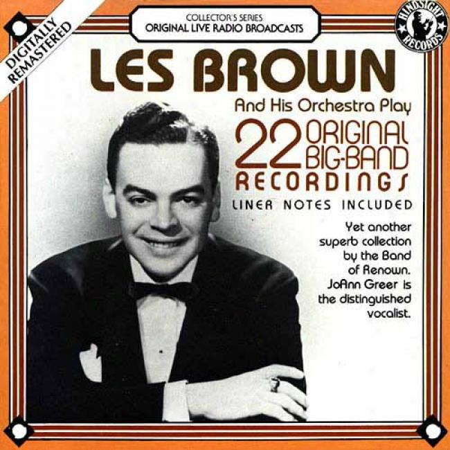 Les Brown And His Orchestra: 22 Original Big Band Recordings (1957)