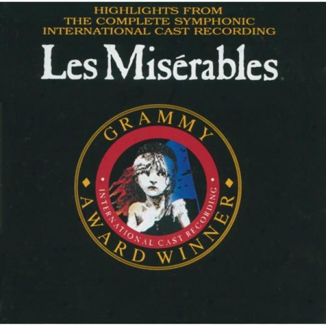 Les Miserables: Highlights From The Complete Symphonic International Cast Recording Soundtrack