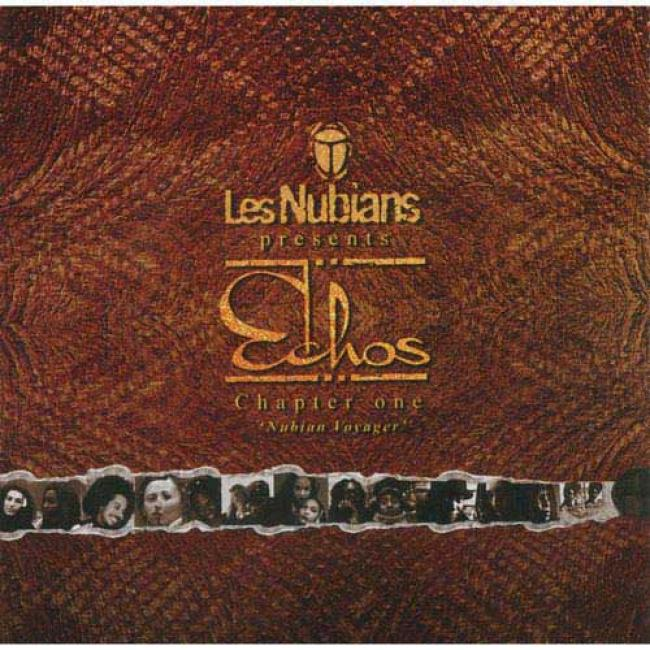 Les uNbians Presents Echos Chapter One: Nuabian Voyager