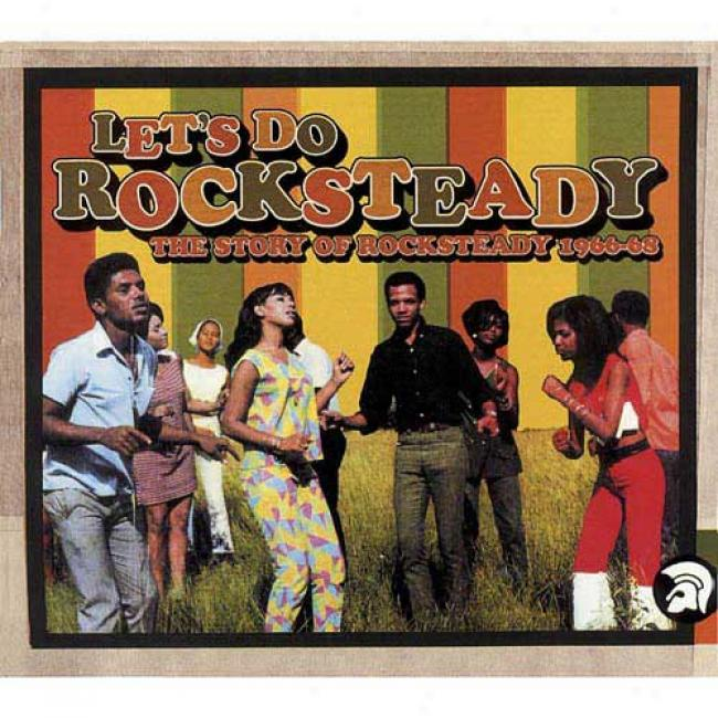 Let's Do Rocksteady: The Story Of Rocksteady 1966-1968 (2cd) (cd Slipcase) (remaster)
