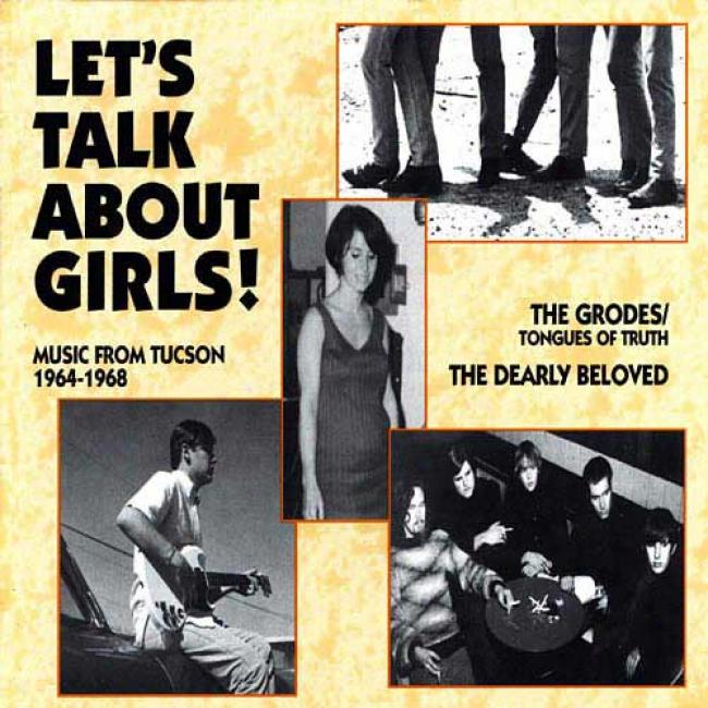 Let's Talk About Girls!: Music From Tucson 1964-1968 (remaster)