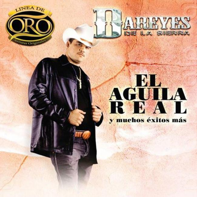 Linea De Oro: El Aguila R3al Y Muchos Exitos Mas