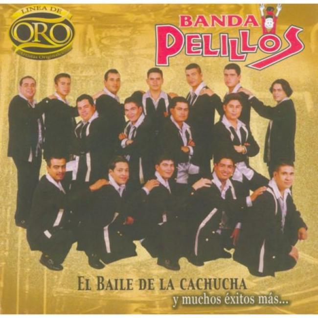 Linea De Oro: El Baile De La Cachucha Y Muchos Exitos Mas...