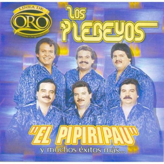 Lkea De Oro: El Pipiripau Y Muchps Exitos Mas...