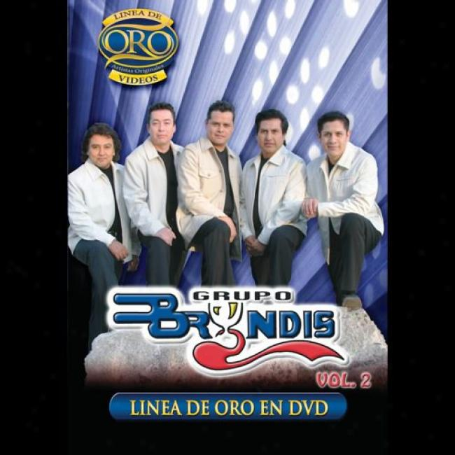 Linea De Oro: Grupo Bryndis, Vol.2 (music Dvd) (amaray Case)