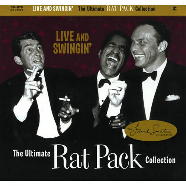 Live And Swingin': The Ultimate Rat Pack Collection (cd Slipcase) (inckudes Bonus Dvd)