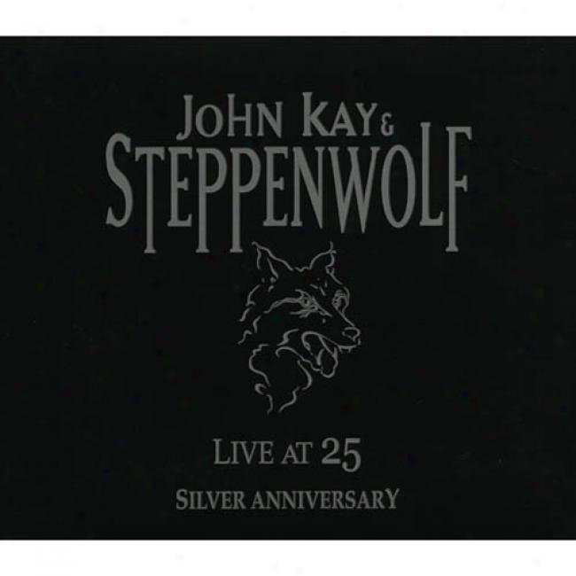 Live At 25: Silver Anniversary (2cd) (remaster)