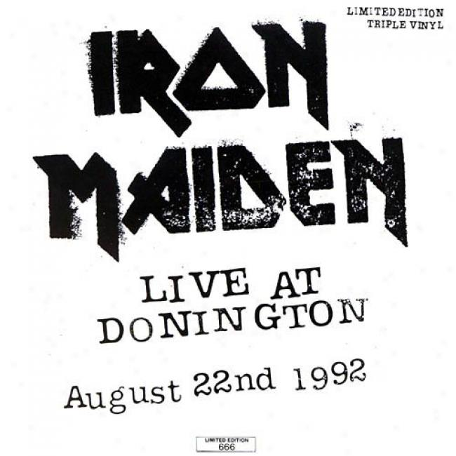 Live At Donlngton (limited Edition) (remaster)