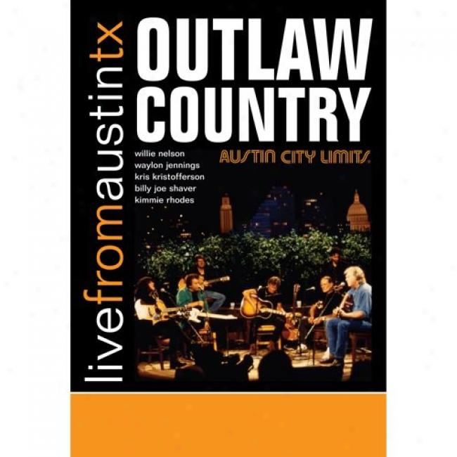 Live From Austin, Tx.: Outlaw Country (Melody Dvd/cd) (amaray Case) (remaster)