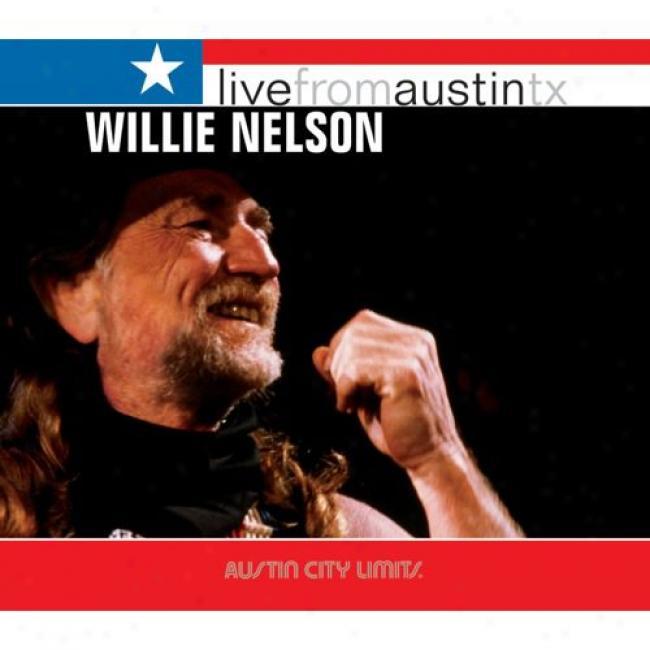 Live From Austin, Tx (wal-mart Exclusive) (digi-pak)