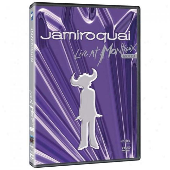Live From Montreux: 2003 (music Dvd) (amaray Case)