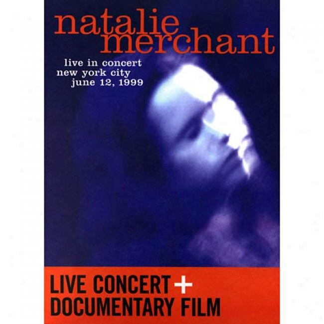 Live In Concert: New York City - June 12, 1999