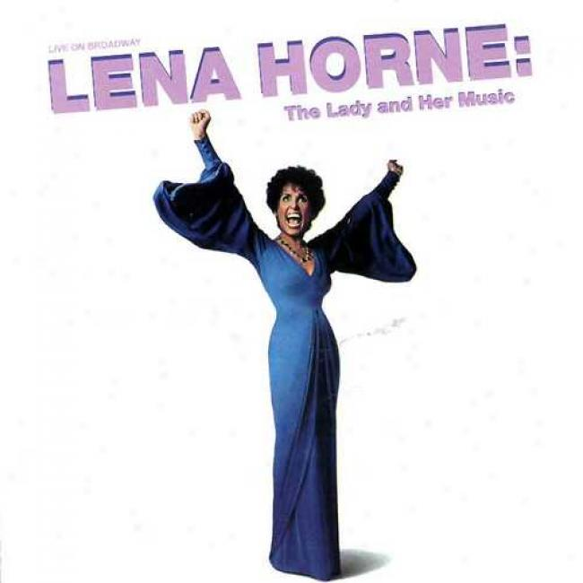 Live On Broadway Lena Horne: The Lady And Her Music (2cd)