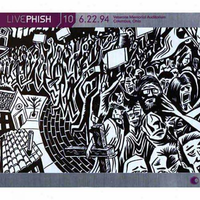 Live Phish, Vol.10: (06/22/94) Veterans Memorial Auditoriuk - Columbus, Oh (3cd) (cd Slipcase)