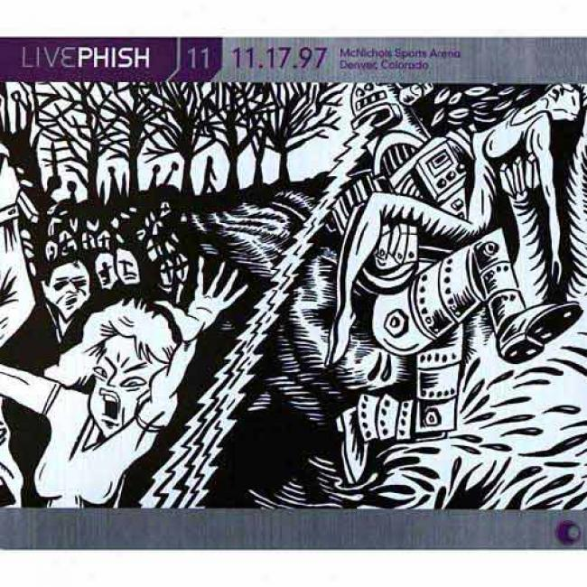 Live Phish, Vol.11: (11/17/97) Mcnichols Sports Arena -denver, Co