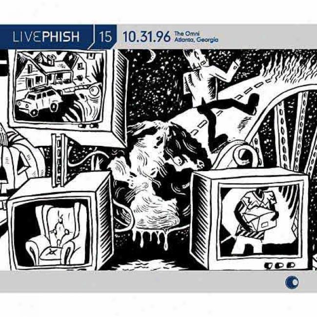 Live Phish, Vpl.15: (10/31/96) The Omni - Atlanta, Ga (4cd) (cd Slipcase)