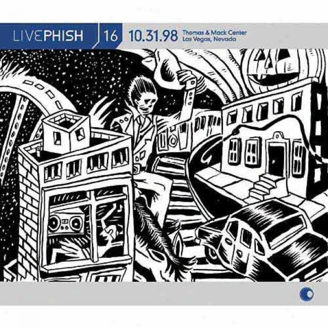 Live Phish, Vol.16: (10/31/98) Thomas & Mack Center - Las Vegas, Nv (4cd) (cd Slipcase)