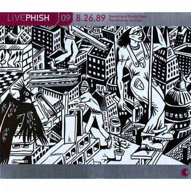 Live Phish, Vol.9: (08/26/89) Townshend Family Park - Townshwnd, Vt