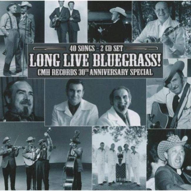 Long Live Bluegrass!: Cmh Records 30th Anniversary Appropriate (2cd)