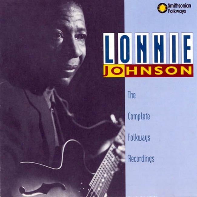 Lonnie Johnson: The Complete Folkways Recordngs
