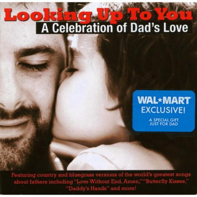 Looking Up To You: A Celebration Of Dad's Love (wal-mart Exclusive) (cd Slipcase)