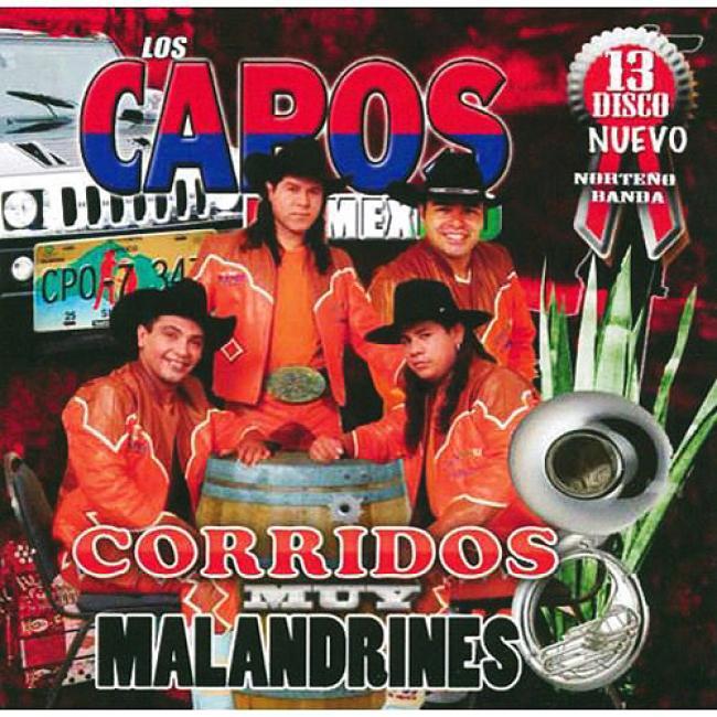 Los Capos De Mexico, Vol.13: Corridos Muy Malandrines