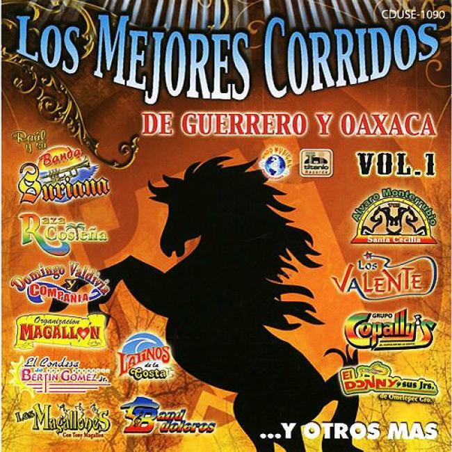 Los Mejores Corridos De Guerrero Y Oaxaca, Vol.1