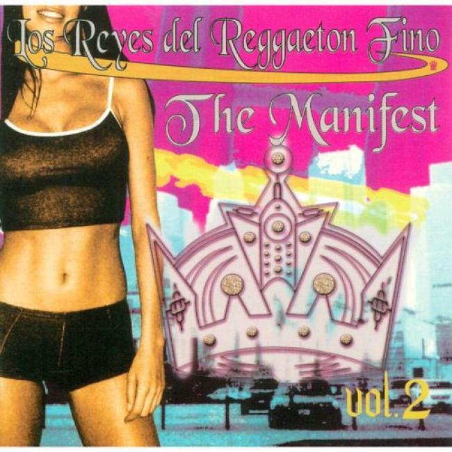 Los Reyes Del Reggaeton Fino: The Manifest, Vol.2