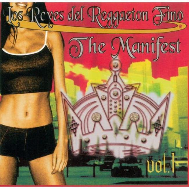 Los ReyesD el Reggaeton Fino: The Manifest, Vol.1