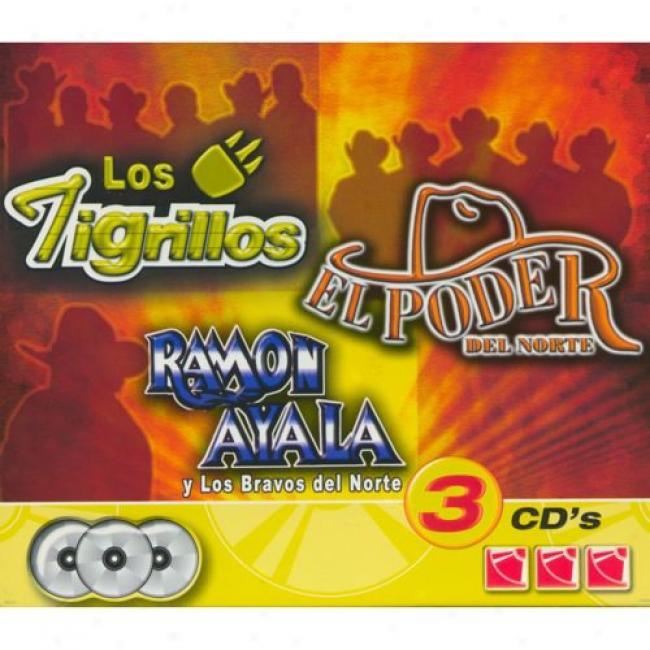 Los Tigrillos/el Poder Del Norte/ramon Ayala (3 Disc Box Set)