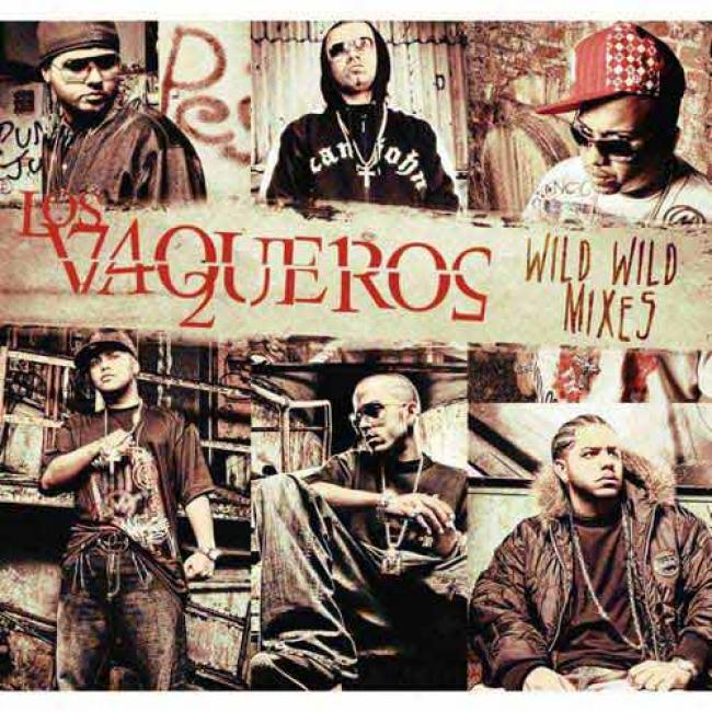 Los Vaqueros: Wild Wild Mixes (digi-pak) (includes Dvd)