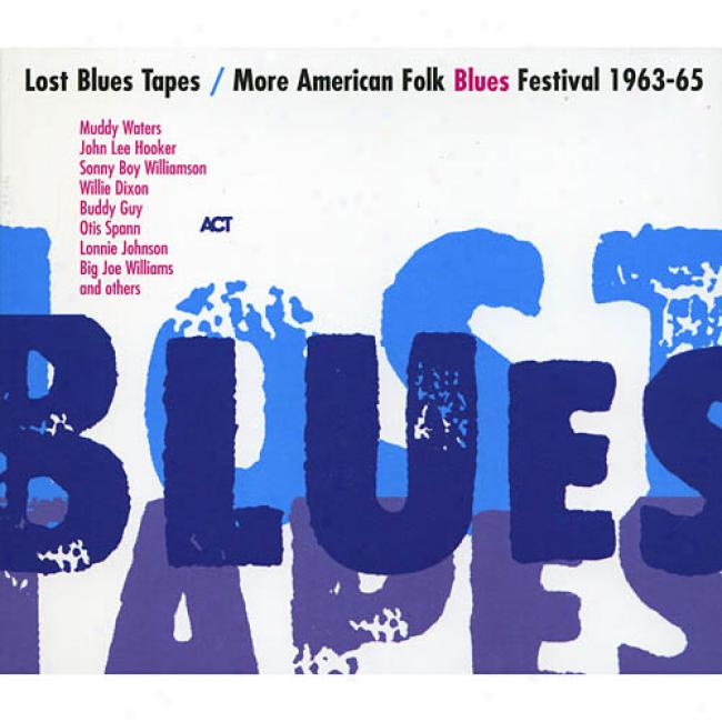 Lost Blues Tapes: More American Folk Blues Festival 1963-65 (2cd) (digi-pak)