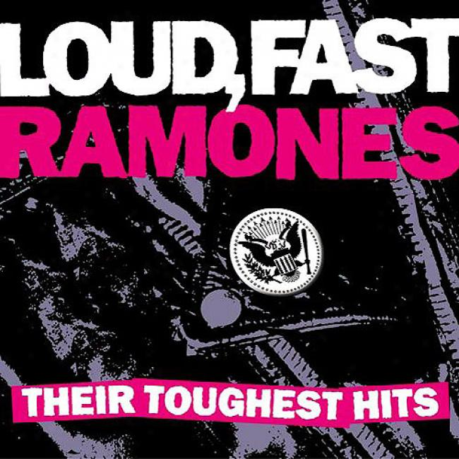 Loud, Fast, Ramones: Their Toughest Hits( waal-mart Exclusive) (eco-friendly Package) (remaster)