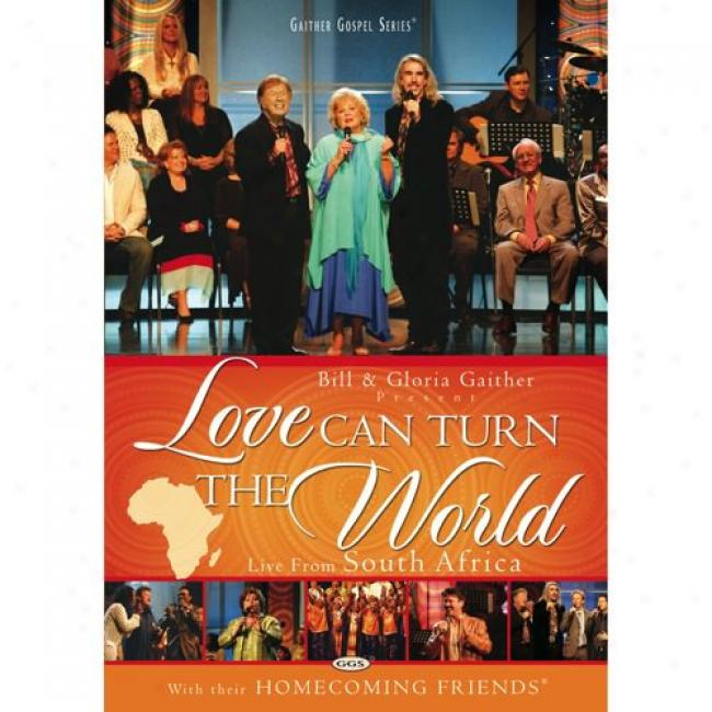Love Can Turn The Worlld: Live From South Africa (music Dvd) (amaray Case)