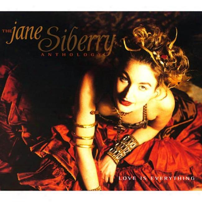 Love Is Everythnig: The Jane Siberry Anthology