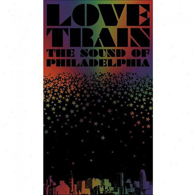 Love Train: The Sound Of Philadelphia (4 Disc Box Set)