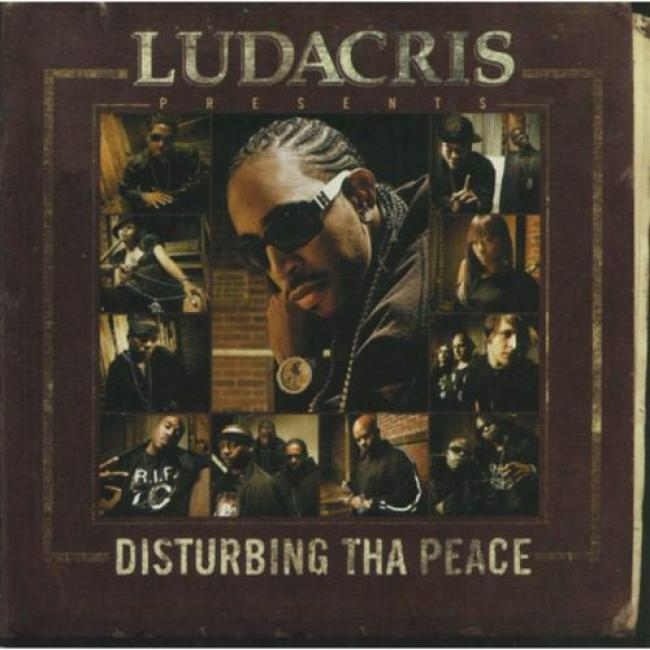 Ludacris Presents...disturbing Tha Peace (edited)