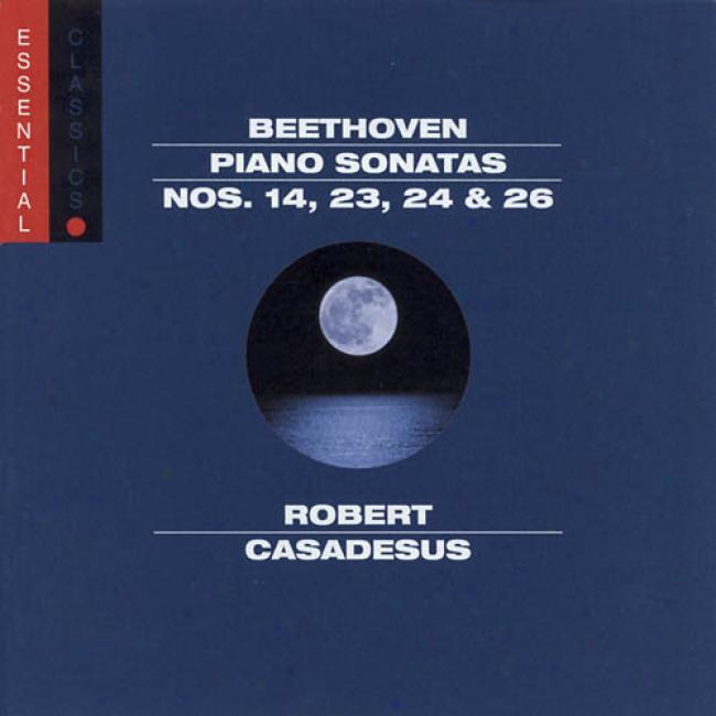 Ludwig Van Beethoven: Piano Sonatas Nos.14, 26, 24 & 26 (remaster)