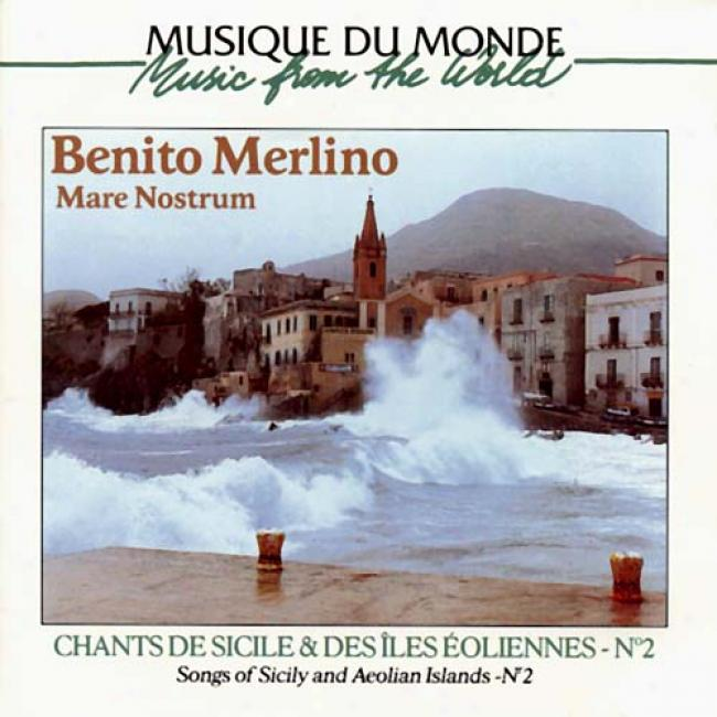 Mare Nostrum - Songs Of Sicily And Aeolian Islands No.2