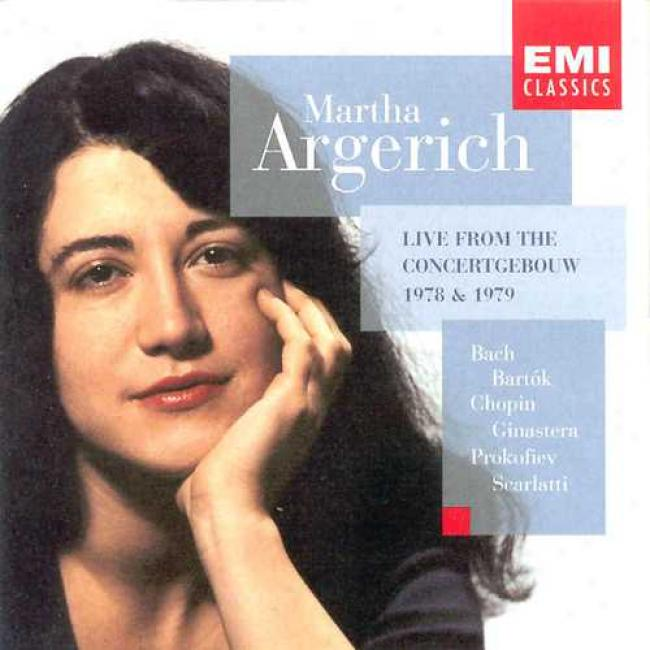 Martha Argerich: Live From The Concertgebouw 1978 & 1979
