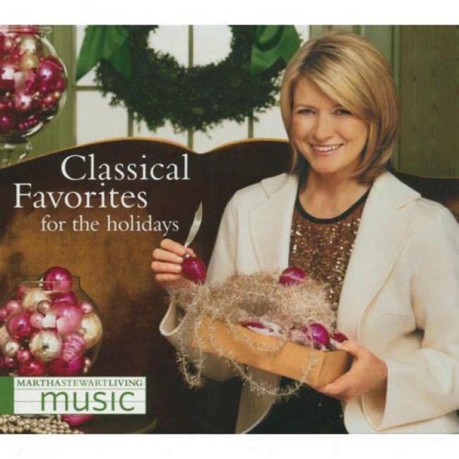 Martna Stewart Living Music: Classicai Favoritds For The Holidays (digi-pak)