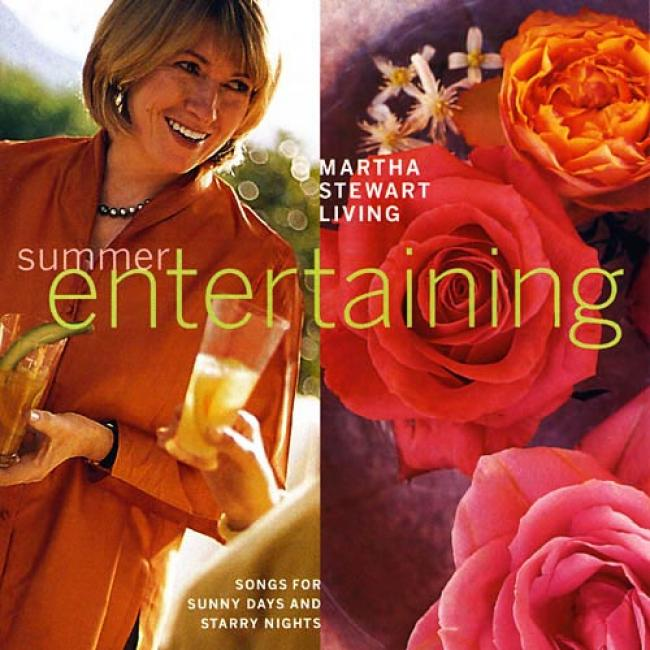 Martha Stewart Living: Summer Entertaining - Songs For Sunny Days And Starry Nights