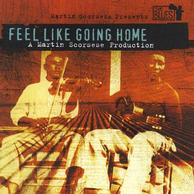 Martin Scorsese Presents The Blues: Feel Like Going Close
