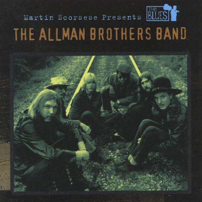 Martin Scorsese Presents The Blues: The Allman Brothers Company